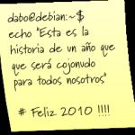 "mv 2009 /dev/null | mkdir 2010 | echo ""Feliz año !!!"""